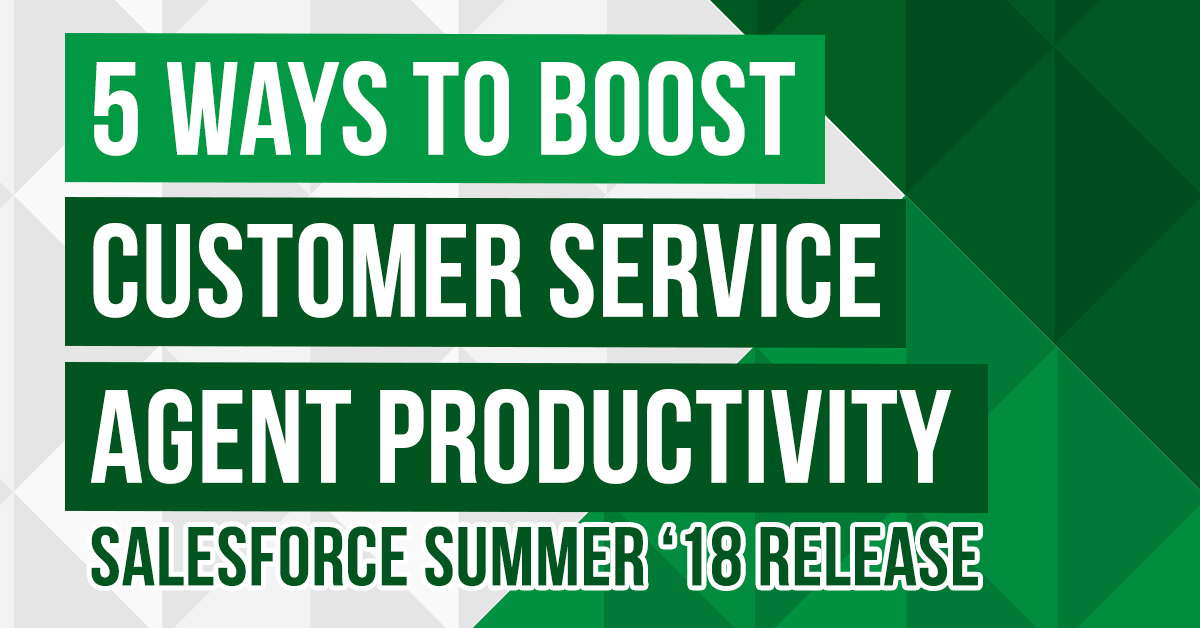 5 ways to boost customer service agent productivity salesforce 18