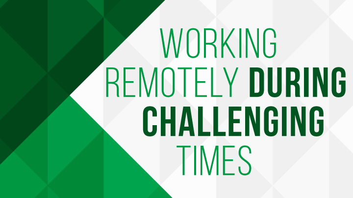 working remotely during challenging times blog post