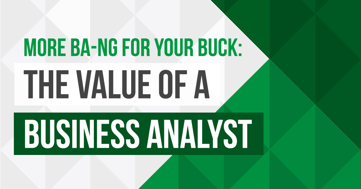 The Value of a Business Analyst